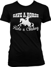 Save A Horse Ride A Cowboy Country Rodeo Music Funny Lyrics Juniors T-shirt