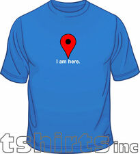 I Am Here Internet Google Maps Geek Funny Mens Loose Fit Cotton T-Shirt