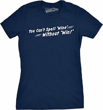 Womens Cant Spell Wine Without Win Funny Wine Drinking T shirt (Navy)