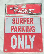 """Surfer Parking Only Metal Magnet 4.5"""" Square NEW Red Surfing Water Lover Surf"""
