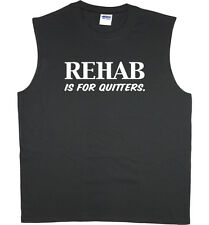 Men's sleeveless t-shirt Rehab is for quitters funny saying muscle tee tank top