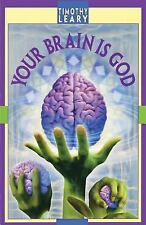 UsedYour Brain Is God by Timothy Francis Leary Paperback Book (English) Free Shi