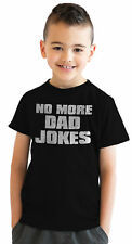 Youth No More Dad Jokes Funny Joking Fathers Day Dad Humor T Shirt for Kids
