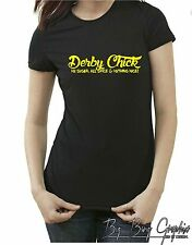 FUNNY Roller Derby CHICK T-Shirt GIRL Rocker Ladies Dirt Track Super Late Racing