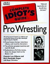 The Complete Idiot's Guide to Pro Wrestling 1999, Paperback Captain Lou Albano