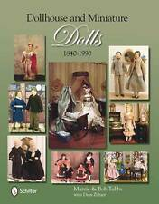 Vintage Miniature Dolls & Dollhouses Collector Reference 1840-1990