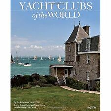 Yacht Clubs of the World Yacht & Sail (Corporate Author)/ Cianci, Bruno/ Reggio,