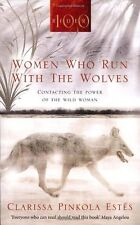 Women Who Run with the Wolves. 9781846041099