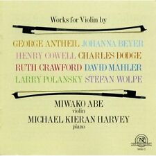 Works for Violin by George Antheil; Johanna Beyer; Henry Cowell; Ruth P. Crawfor