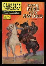 CLASSICS ILLUSTRATED #146 HRN 143-WITH FIRE & SWORD-1ST FN/VF