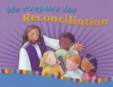 We Prepare for Reconciliation by Jean-Paul Berube and Francoise Darcy-Berube...