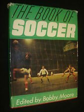 The Book of Soccer by Bobby Moore, Bobby Moore, Stanley Paul
