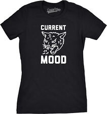 Womens Current Mood Angry Cat Funny Meowing Tiger Kitten T shirt