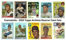 2002 Topps Archive Reserve Baseball Team Sets ** Pick Your Team Set **