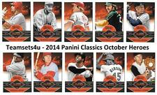 2014 Panini Classics October Heroes Baseball Team Sets ** Pick Your Team Set **
