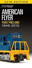 2015 Greenbergs American Flyer Pocket Price Guide 1946-2015 Model Trains