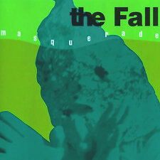"The Fall - Masquerade (Single Mix) / Masquerade (PWL Mix) (RSD NEW 7"" VINYL)"