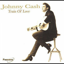 Train of Love by Johnny Cash (CD, May-2005, Pazzazz)