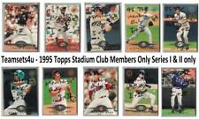 1995 Topps Stadium Club Members Only Parallel Baseball S1&2 Only ** Pick Team **