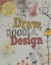 Draw, Doodle, Design (Drawing Books), Prior-Reeves, Frances, Used; Good Book