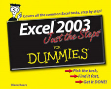 Excel 2003 Just the Steps For Dummies, Koers, Diane, Used; Good Book
