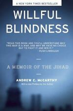 Willful Blindness: A Memoir of the Jihad by Mccarthy, Andrew  C.