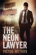 The Neon Lawyer by Methos, Victor