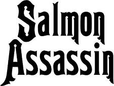 "Salmon Assassin Fishing Decal 3.75""x5"" choose color!   vinyl sticker"