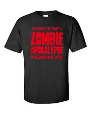 The Hardest Part About Zombie Apocalypse Pretending  Excited Men's T Shirt 340R