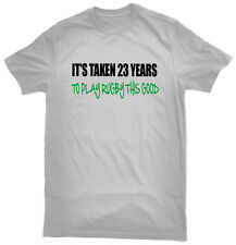 It's Taken 23 Years To Play Rugby This Good T-Shirt, funny 23rd birthday gift