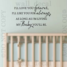 I'll Ill Love You Forever Wall Decal Sticker Quote Lettering Nursery Kids Baby