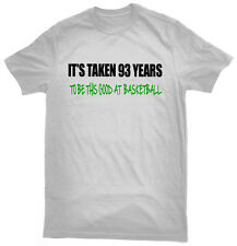 It's Taken 93 Years To Play Basketball This Good T-Shirt, 93rd birthday gift