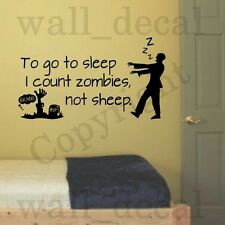 To Go To Sleep I Count Zombies Not Sheep Wall Decal Vinyl Sticker Quote Bedroom