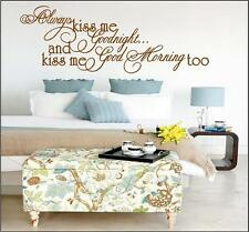 Always Kiss Me Goodnight & Good Morning Too -  Vinyl Wall Decals Stickers