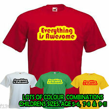EVERYTHING IS AWESOME LEGO CHILDRENS FIT T SHIRT movie film girl boy  WORDS KIDS