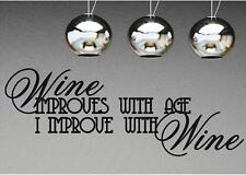 Wine Improves With Age | Kitchen Wall Decals | Vinyl Stickers Quotes Lettering