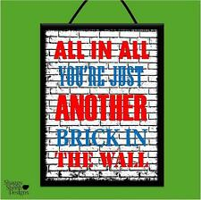 """PINK FLOYD """"ANOTHER BRICK IN THE WALL"""" WOOD POSTER PLAQUE/SHABBY CHIC SIGN*MUSIC"""