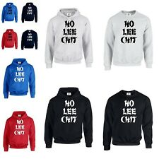 HO LEE CHIT VERY FUNNY MENS WOMENS HOODIE SWEATSHIRT JUMPER TOP QUALITY (CHIT)