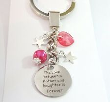 'Love between a Mother and Daughter is Forever' KEYRING,Hrt/Bd,Birthday,gift,mum