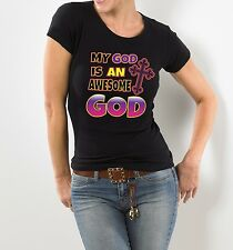 MY GOD IS AN AWESOME GOD WOMEN'S CHRISTIAN T-SHIRT BLACK S - 2XL