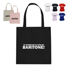 I'D RATHER BE Baritone Horn Player Music Gift Cotton Tote Bag