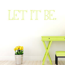 Let It Be. The Beatles Vinyl Wall Decals Quotes Lettering Stickers