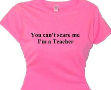 you cant scare me im teacher gift quotes women sayings gift message teaching