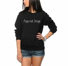 Pugs Not Drugs Jumper - Funny Hipster Pug Fashion Celeb Girls Womens Sweatshirt