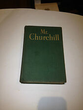 MR. CHURCHILL A PORTRAIT. PHILIP GUEDALLA. 1ST EDITION, 1941
