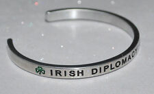 Irish Diplomacy : Go To Hell   | Engraved not Hand Stamped