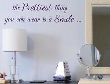 The Prettiest Thing You Can Wear Is A Smile - Wall Vinyl Decal Sticker Quote Art