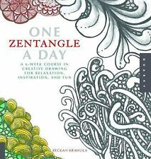 One Zentangle A Day: A 6-Week Course in Creative Drawing for Relaxation, Insp...