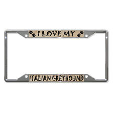ITALIAN GREYHOUND DOG Metal License Plate Frame Tag Holder Four Holes