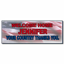 Welcome Home Military Country Thanks You Custom Vinyl Banner Sign w/ Grommets